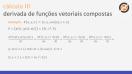 Derivada de funções vetoriais compostas - Teoria