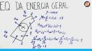 Equação Geral da Conservação de Energia - Teoria