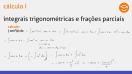Integrais trigonométricas e frações parciais - Teoria - parte 2