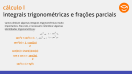 Integrais trigonométricas e frações parciais - Teoria - parte 1