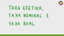 Taxa efetiva, taxa nominal e taxa real - Teoria